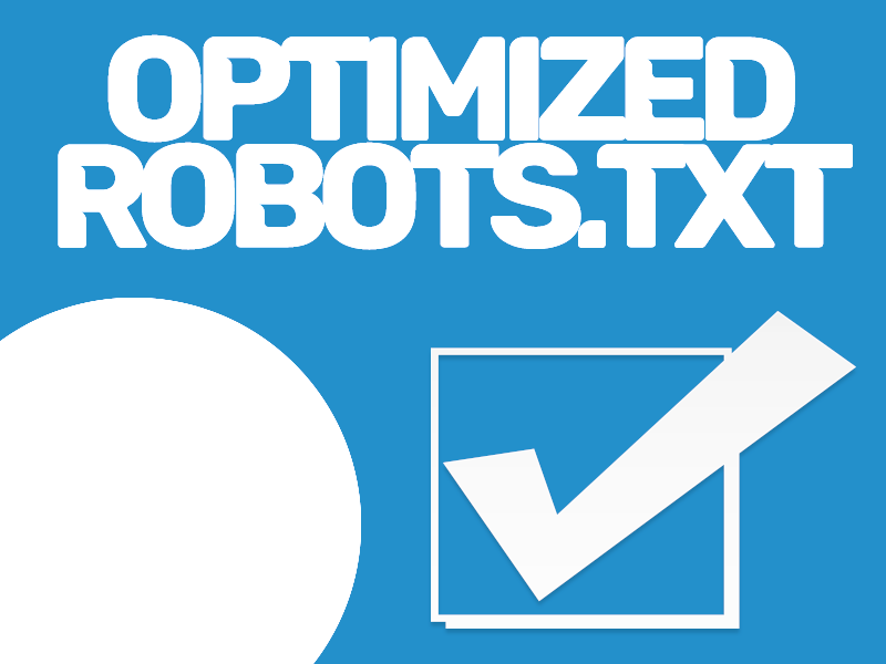 Optimize Your Robot.txt File for Optimal Indexation